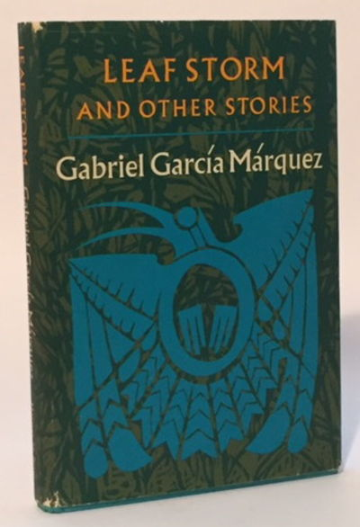 Leaf Storm and Other Stories, García Márquez, Gabriel
