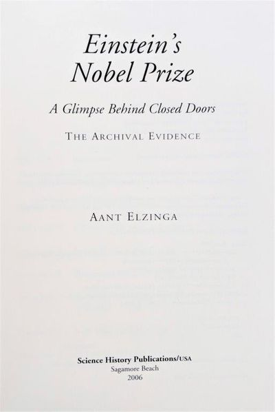 Image for Einstein's Nobel Prize; A Glimpse Behind Closed Doors, the Archival Evidence.