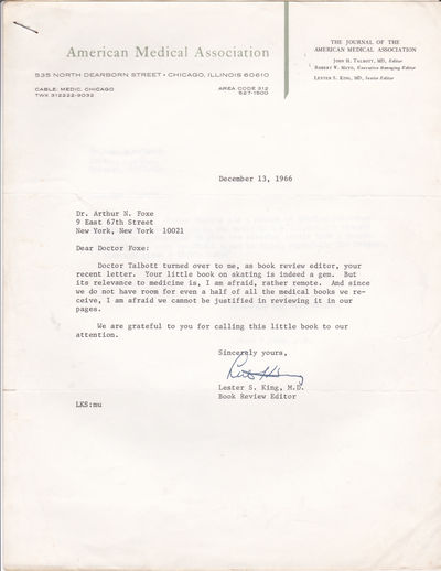 TYPED LETTER TO PSYCHIATRIST ARTHUR N. FOXE SIGNED BY PATHOLOGIST AND SENIOR EDITOR OF THE JOURNAL OF THE AMERICAN MEDICAL JOURNAL LESTER S. KING, M.D., King, Lester, M.D. (d. 2002). Pathologist and senior editor of the Journal of the American Medical Association.