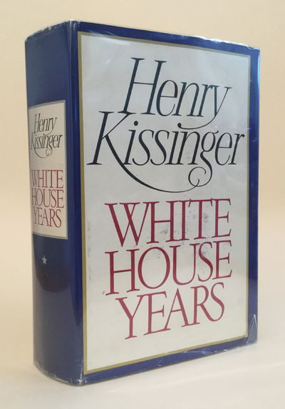 The White House Years, Kissinger, Henry A.