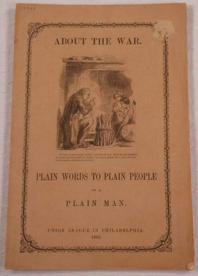About the War. Plain Words to Plain People By a Plain Man, Anonymous [Ezra Mundy Hunt]