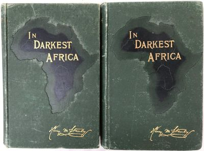 In Darkest Africa or the Quest, Rescue, and Retreat of Emin Governor of Equatoria., STANLEY, Henry M.