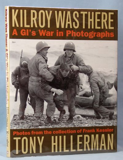 Image for Kilroy Was There: A GI's War in Photographs (Signed)