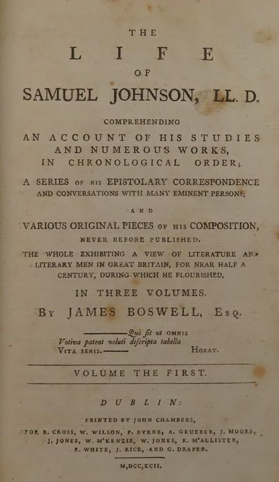 Image for The Life of Samuel Johnson, LL. D. An Account of his Studies and Numerous Works, in Chronological Order; A Series of his Epistolary Correspondence and Conversations With Many Eminent Persons; and Various Original Pieces of his Compositions, Never Before Published. The Whole Exhibiting A Vi