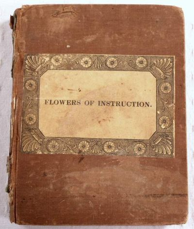 Flowers of Instruction, Anonymous