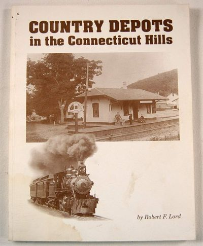 Country Depots in the Connecticut Hills, F., Lord. Robert