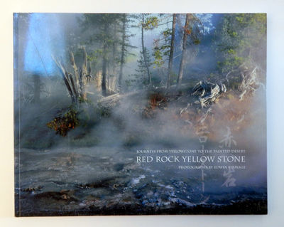 Image for Red Rock Yellow Stone: Journeys from Yellowstone to the Painted Desert