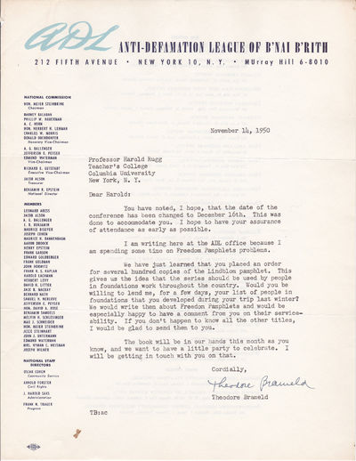 TYPED LETTER SIGNED BY THEODORE BRAMELD TO EDUCATOR HAROLD RUGG., Brameld, Theodore. (1904-1987). Leading American philosopher and educator who developed a theory that schools were the ultimate source of political and social change.