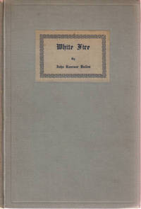 White Fire edited and with an introduction by H P Lovecraft --- signed ...