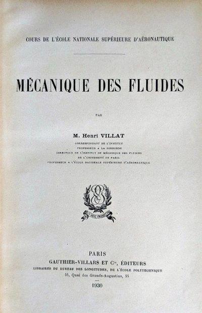 Image for [Three works:] Mecanique des Fluides, (1930). Lecons sur l'Hydrodynamique. (1929). Lecons sur la Theorie des Tourbillons (1930).