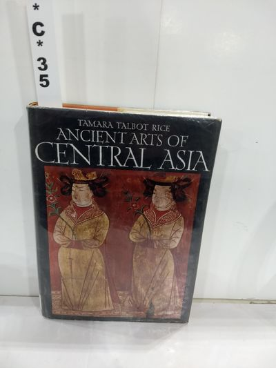 Image for Ancient Arts of Central Asia