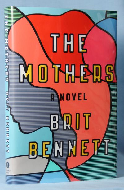 The Mothers (Signed), Bennett, Brit