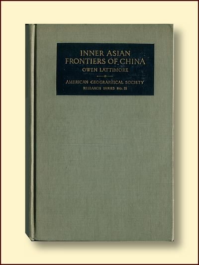 Inner Asian Frontiers of China, Lattimore, Owen