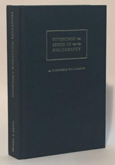 Tennessee Williams A Descriptive Bibliography, Crandell, George W.