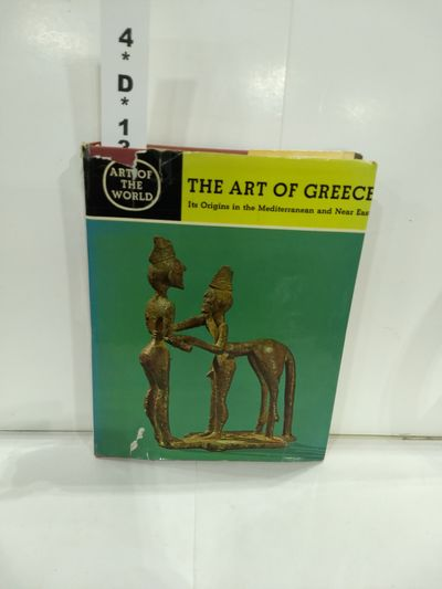 Image for The Art of Greece Its Origins in the Mediterranean and Near East