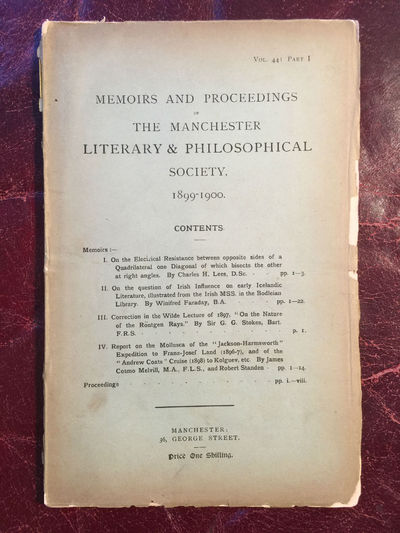 On The Question Of Irish Influence On Early Icelandic Literature. Memoirs And Proceedings Of The Manchester Literary And Philosophical Society 1899-1900 Vol.44 Part Ib Original Complete 1900 Publication, Winifred Faraday, Sir G.G. Stokes, Charles H. Lees, James Cosmo Melvill and Robert Standen Edited