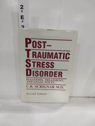 Image for Post-Traumatic Stress Disorder: Diagnosis, Treatment, and Legal Issues