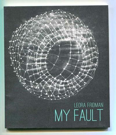 My Fault, Fridman, Leora