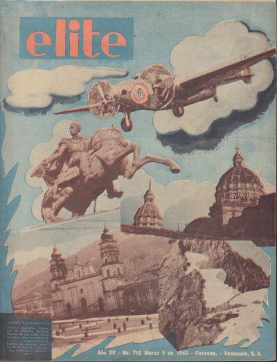 Image for Revista Elite, Ano XV. - No. 752 - March 2 de 1940  [Venezuela]
