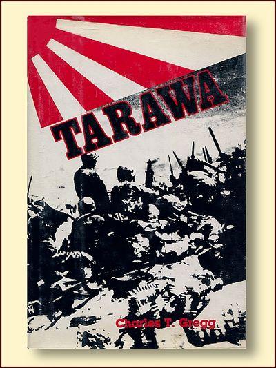 Tarawa, Gregg, Charles T.