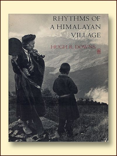 Rythems of a Himalayan Village, Downs, Hugh R.