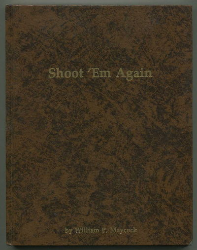 Shoot 'em Again, Maycock, William P.