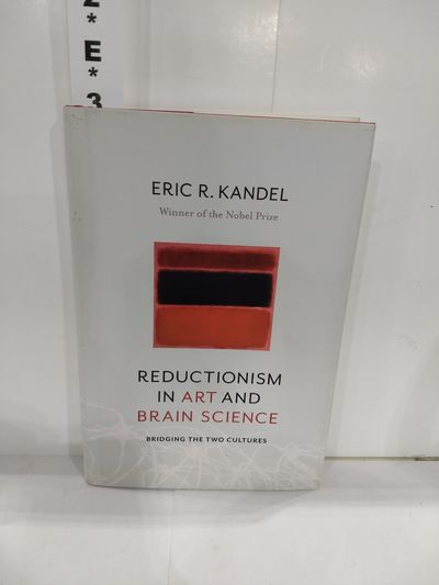 Image for Reductionism in Art and Brain Science: Bridging the Two Cultures