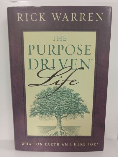 Image for The Purpose-Driven Life What on Earth Am I Here For?