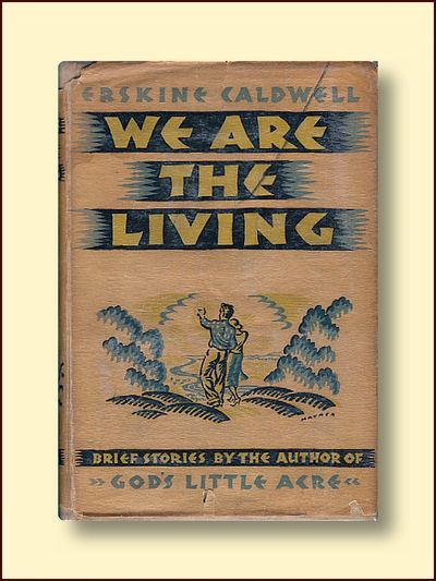 We Are the Living, Caldwell, Erskine