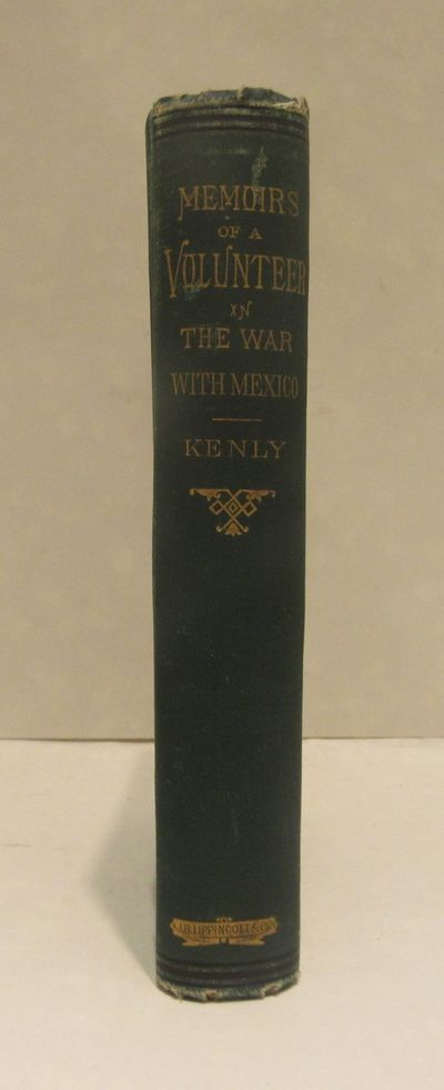 Image for Memoirs of a Maryland Volunteer. War with Mexico in the years 1846-7-8.