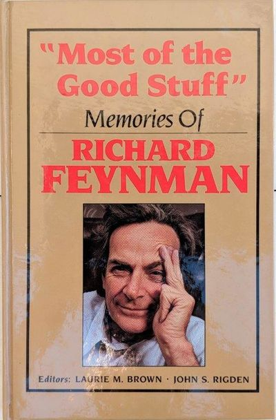 """Image for """"Most of the Good Stuff"""", memories of Richard Feynman."""