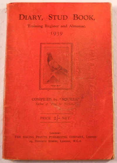 """Diary, Stud Book, Training Register and Almanac 1939, Compiled By """"Squills"""""""