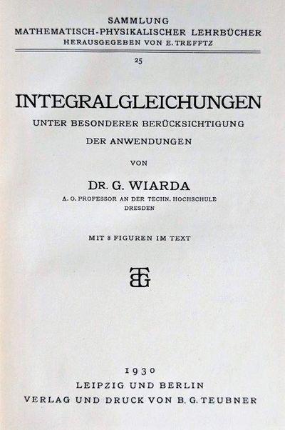 Image for Integralgleichungen unter besonderer Berucksichtigung der Anwendungen.
