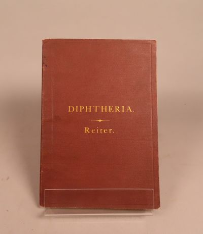 Image for A Monograph on the Treatment of Diphtheria Based Upon a New Etiology and Pathology
