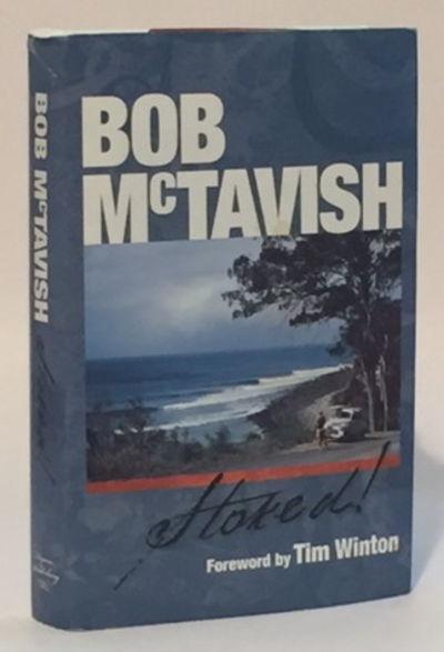 Stoked!, McTavish, Bob
