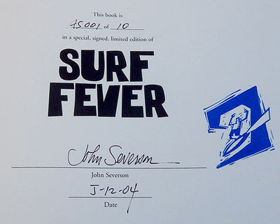 Surf Fever: Surfer Photography by John Severson featuring The Surfer Years, 1950s to 1970s, Severson, John