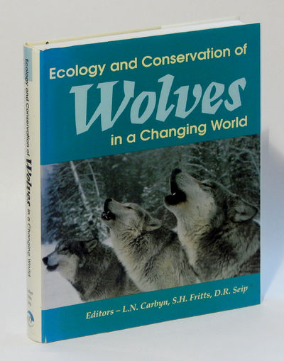 Ecology and Conservation of Wolves in a Changing World, Carnyn, Ludwig N. et al., eds.