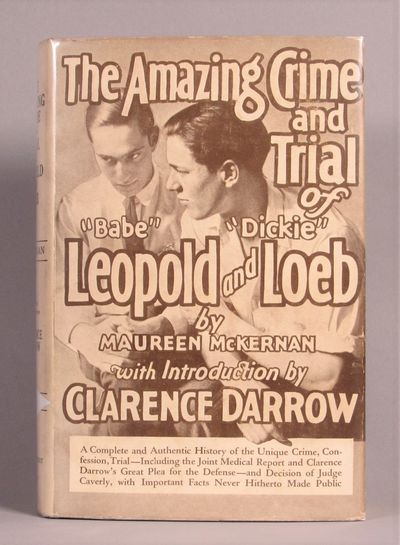 Image for The Amazing Crime and Trial of Leopold and Loeb with Introduction by  Clarence Darrow
