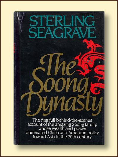 The Soong Dynasty, Seagrave, Sterling