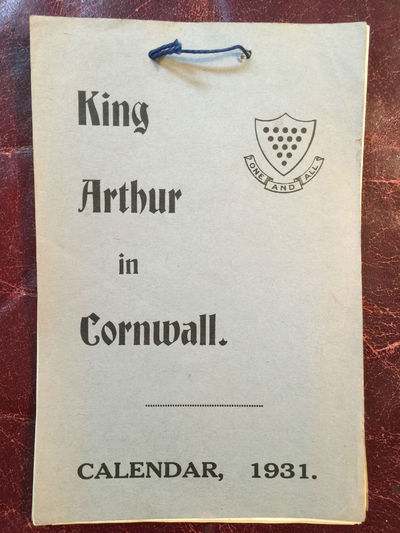 KING ARTHUR IN CORNWALL Arthur Myghtern in Kernow Calendar 1931 Hand Sewn Original Book, Cornish Echo Editors J. Hambley Rowe, R. Norton Nance, Deaconess Morrell, Excalibur Magazine Of the Knights of the Round Table Tintagel