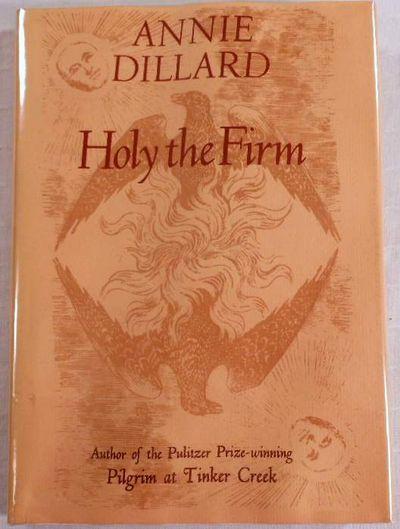 Holy the Firm, Annie Dillard