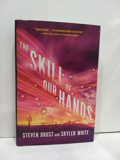 Image for The Skill of Our Hands: A Novel (The Incrementalists)