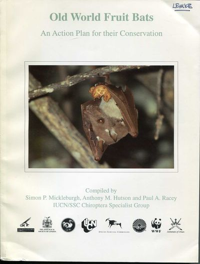Old World Fruit Bats: An Action Plan for their Conservation, Mickleburgh, Simon P. et al.