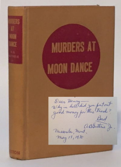 Murders at Moon Dance, Guthrie, A.B. Jr.