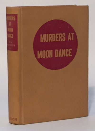Murders at Moon Dance, Guthrie, A.B. Jr.