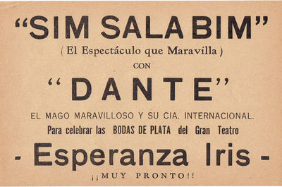 """SIM SALA BIM"" (EL ESPECTACULO QUE MARAVILLA) CON ""DANTE""... ESPERANZA IRIS.... [AN ORIGINAL FLYER ADVERTISING A PERFORMANCE BY THE GREAT MAGICIAN DANTE], [Jansen, Harry August]. Dante the Magician"