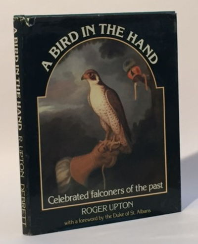 A Bird in the Hand: Celebrated Falconers of the Past