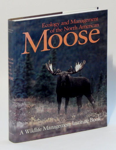 Ecology and Management of the North American Moose, Franzmann, Albert W. and Charles C. Schwartz, eds.