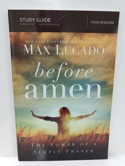 Image for Before Amen, Study Guide: The Power of a Simple Prayer