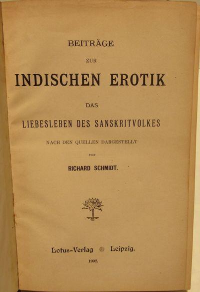 Image for Beitrage zur Indischen Erotik; das liebesleben des Sanskritvolkes nach den  quellen dargestellt.